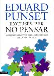 Excuses per no pensar. De Eduard Punset.